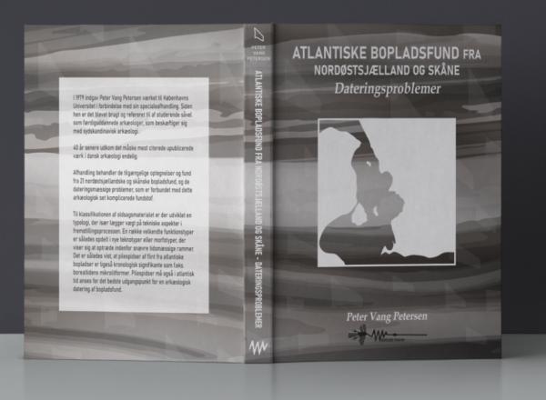 Atlantiske bopladsfund fra Nordøstsjælland og Skåne - Dateringsproblemer wadskjær forlag Peter vang Petersen