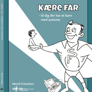 Kære far omslag mandi erlandsen wadskjær forlag forside